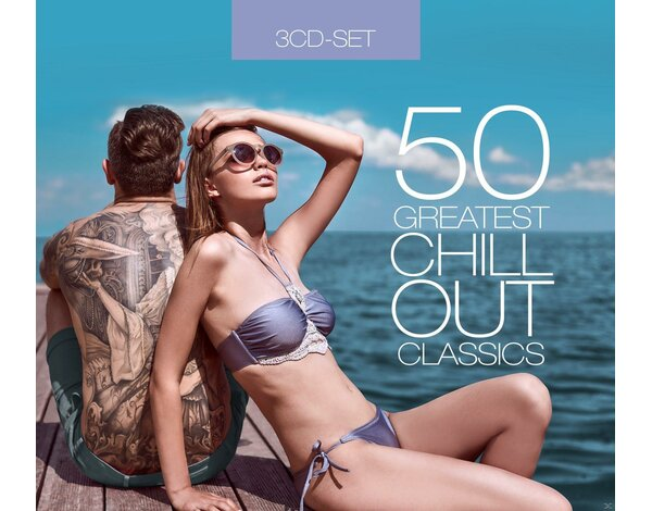 50 Greatest Chillout Classics